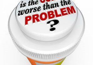 A child-proof medicine bottle top with the words Is the Cure Worse Than the Problem? illustrating the question asking if a solution to an issue has unintended s